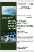 [Gestione dell'acqua ed il rischio idrogeologico: tutela, sicurezza e custodia del territorio]