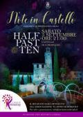 [Note in castello - Half Past Ten]