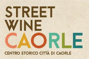 "[Il weekend a Caorle sarà ""Street Wine""]"